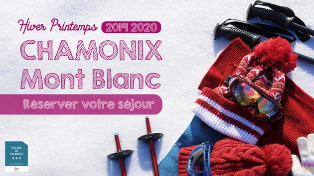 Séjours Hiver Printemps 2019 - 2020 à Chamonix Mont-Blanc : les inscriptions sont ouvertes