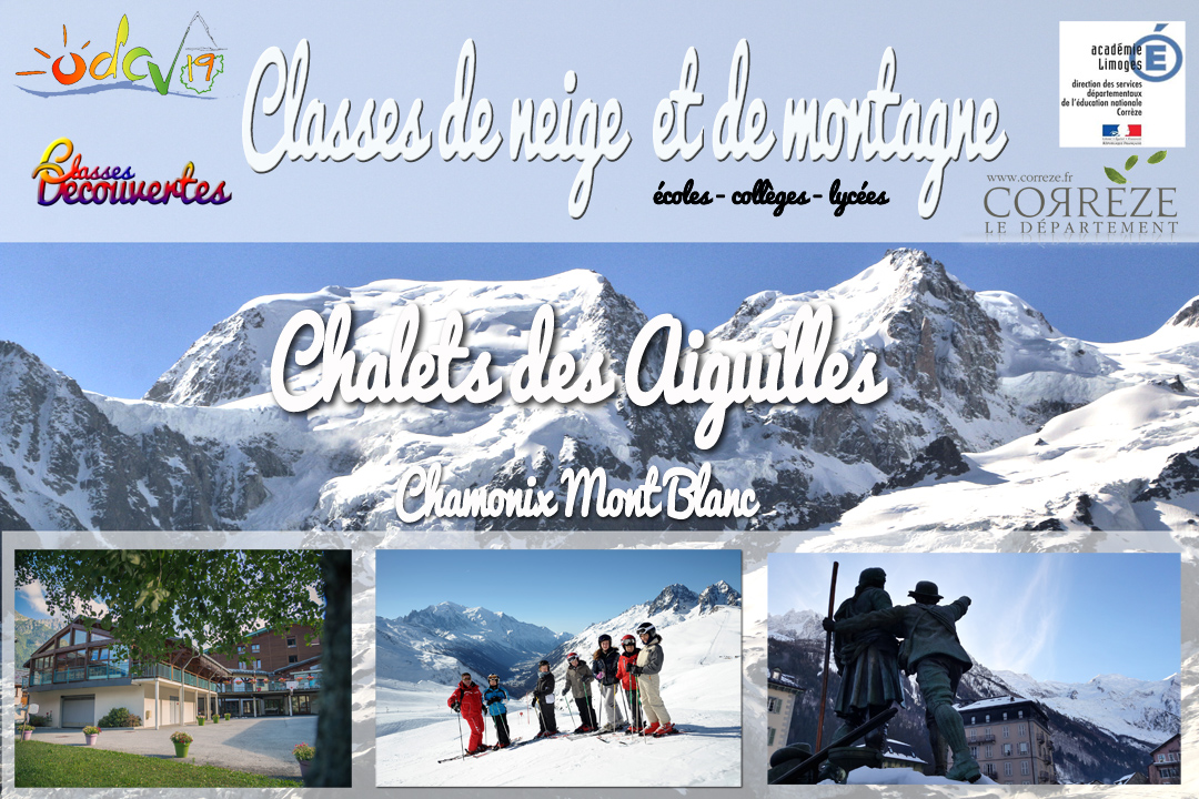 Classes de neige ou montagne à Chamonix Mont-Blanc