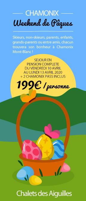 Spécial Week-End de Pâques à Chamonix, 199€/personne !