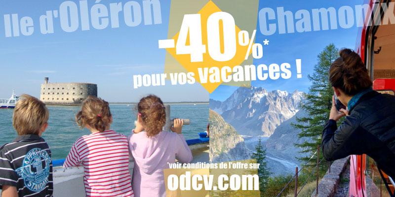 40% de remise immédiate pour vos vacances !!!